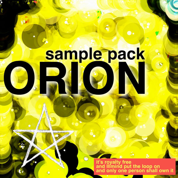 ORION Sample Pack [Composed by Illmind - 1 of 1 - ROYALTY FREE]