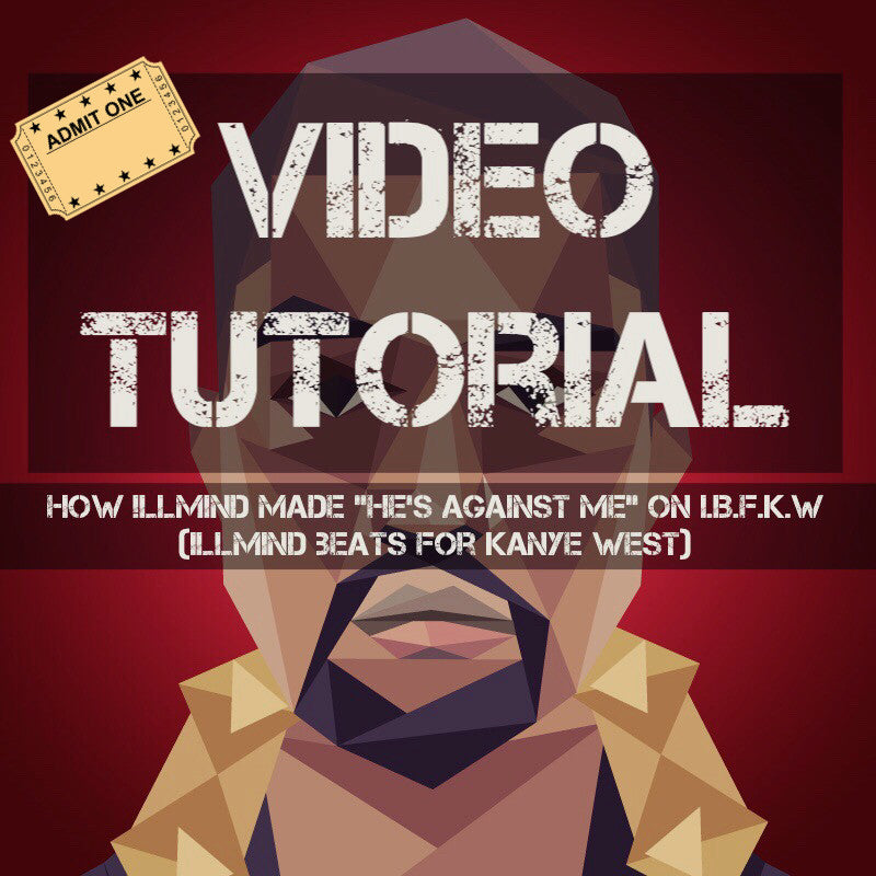 "Video Tutorial: How !llmind Made The Beat ""He"