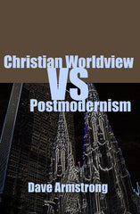Christian Worldview vs. Postmodernism