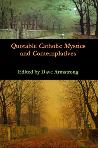 Quotable Catholic Mystics and Contemplatives