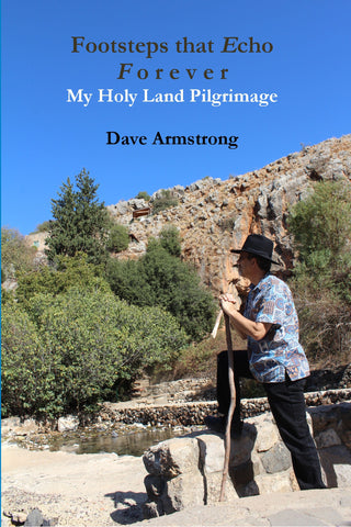 Footsteps that Echo Forever: My Holy Land Pilgrimage