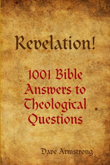 Revelation! 1001 Bible Answers to Theological Questions