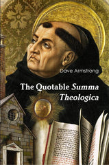 The Quotable Summa Theologica