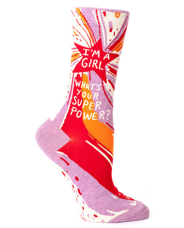 "Fun socks for women that say ""I'm a girl, what's your super power?"""