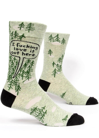 Funny I Fucking Love It Out Here socks for men with trees