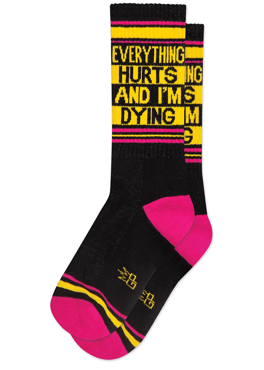 "Funny retro gym socks that say ""Everything Hurts and I'm Dying"""
