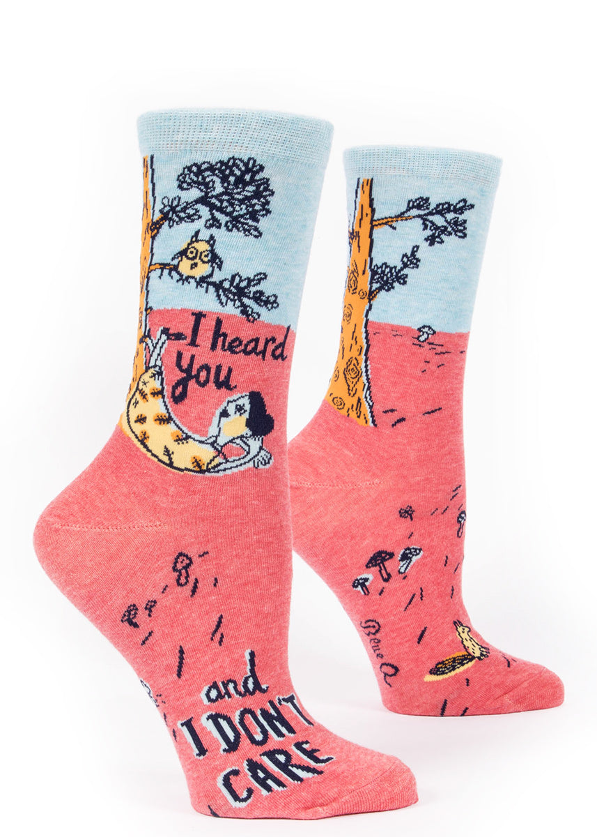 "Funny women's socks that say, ""I heard you and I DON'T CARE."""