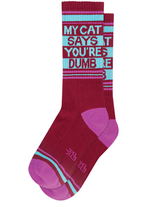 "Funny cat socks that say ""My Cat Says You're Dumb"""