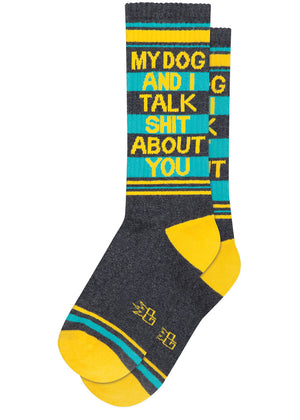"Funny dog socks for men and women with the words, ""My dog and I talk shit about you."""