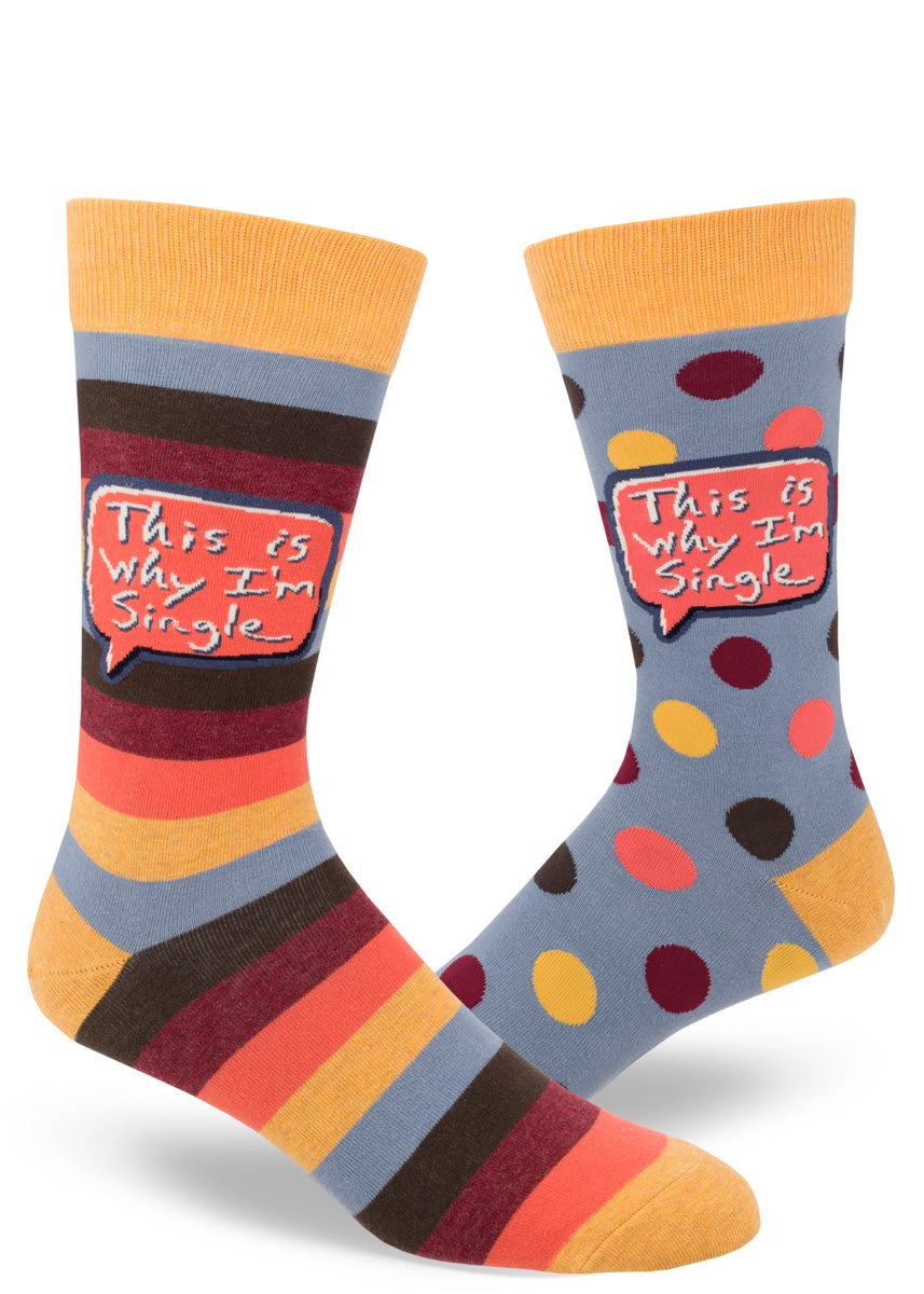 "Funny mismatched socks for men that say ""This is Why I'm Single"" on stripes & dots"