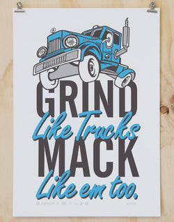 Grind Like Trucks Print by Glenn Smith
