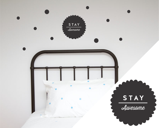 Stay Awesome Wall sticker -Collaboration with Toodles Noodles