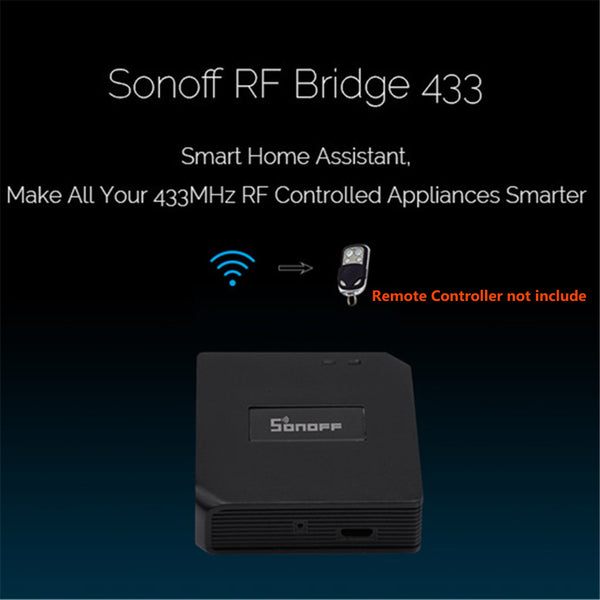 Sonoff RF Bridge WiFi 433MHz Replacement Home Automation Module Universal Switch Intelligent Domotica Wi-Fi Remote RF Controller - DealsNode