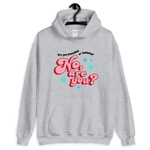 are you masculine or feminine - hoodie