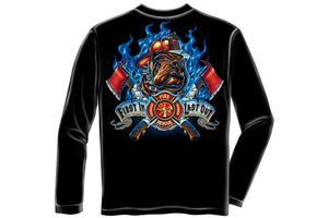 Firefighter Fire Dog First in Last out Long Sleeve T-Shirt