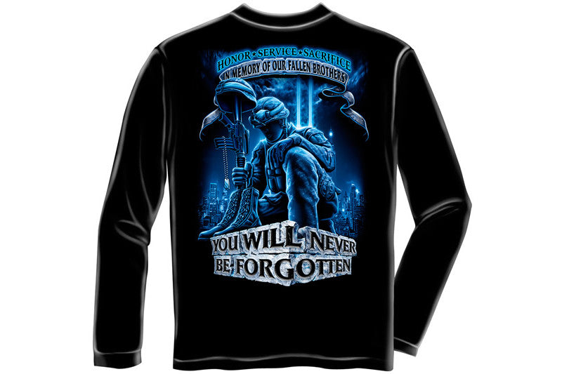 Soldier You Will Never Be Forgotten Long Sleeve T-Shirt