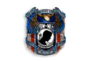 POW MIA True Heroes Are The Ones Who Never Made It Home, Eagle Reflective Decal