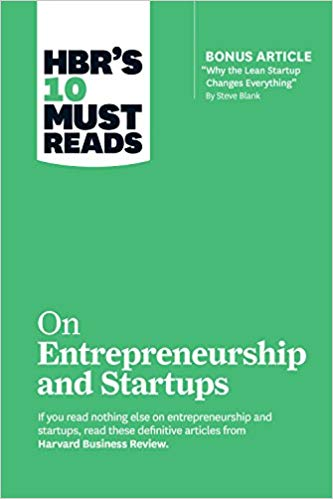 Hbr's 10 Must Reads on Entrepreneurship and Startups (Featuring Bonus Article Awhy the Lean Startup Changes Everythinga by Steve Blank) - Online Bookshop in Nigeria | Shop Kids, health, roman