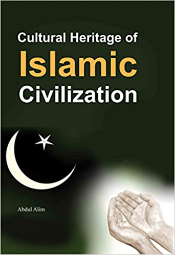 Cultural Heritage of Islamic Civilization - Online Bookshop in Nigeria | Shop Kids, health, romantic & more Books!