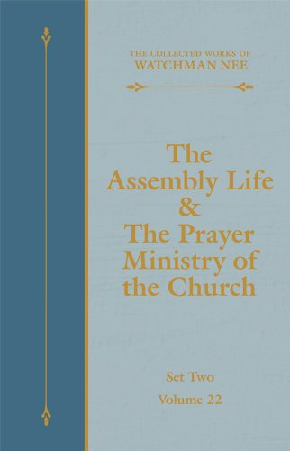The Assembly Life & The Prayer Ministry of the Church (The Collected Works of Watchman Nee Book 22) Kindle Edition - Online Bookshop in Nigeria | Shop Kids, health, romantic & more Books!