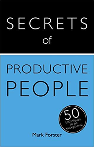 Secrets of Productive People: 50 Techniques To Get Things Done (Teach Yourself) - Online Bookshop in Nigeria | Shop Kids, health, romantic & more Books!