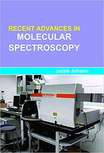 Recent Advances in Molecular Spectroscopy  - Online Bookshop in Nigeria | Shop Kids, health, romantic & more Books!