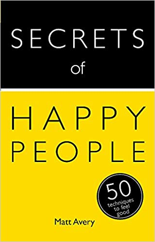 Secrets of Happy People: 50 Techniques to Feel Good (Teach Yourself: - Online Bookshop in Nigeria | Shop Kids, health, romantic & more Books!