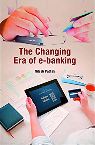 The Changing Era of E-Banking - Online Bookshop in Nigeria | Shop Kids, health, romantic & more Books!