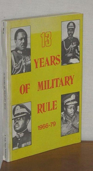 13 years of military rule - Online Bookshop in Nigeria | Shop Kids, health, romantic & more Books!