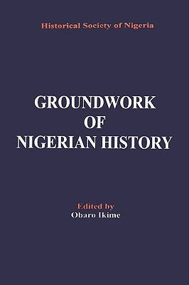 Ground Work of Nigeria History - Online Bookshop in Nigeria | Shop Kids, health, romantic & more Books!