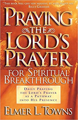 Praying the lord's prayer for spiritual breakthrough - Online Bookshop in Nigeria | Shop Kids, health, romantic & more Books!