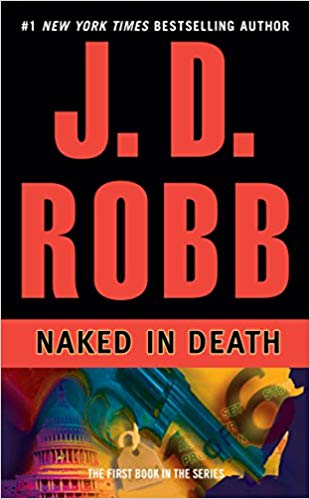 Naked in Death (In Death, Book 1) - Online Bookshop in Nigeria | Shop Kids, health, romantic & more Books!