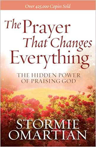The Prayer That Changes Everything®: The Hidden Power of Praising God - Online Bookshop in Nigeria | Shop Kids, health, romantic & more Books!