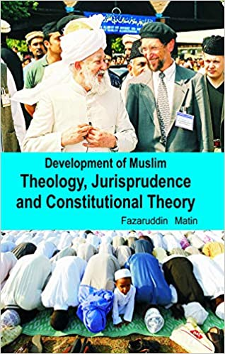 Development of Muslim Theology, Jurisprudence And Constitutional Theory - Online Bookshop in Nigeria | Shop Kids, health, romantic & more Books!