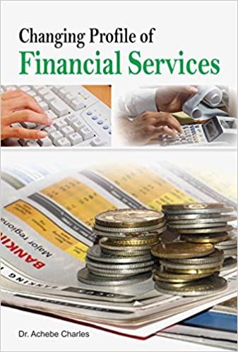 Changing Profile of Financial Services - Online Bookshop in Nigeria | Shop Kids, health, romantic & more Books!
