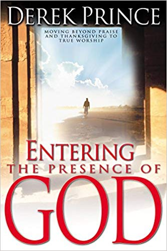 Entering the Presence of God: Moving Beyond Praise and Thanksgiving to True Worship - Online Bookshop in Nigeria | Shop Kids, health, romantic & more Books!