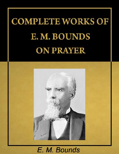 The complete works of E.M bounds on prayer - Online Bookshop in Nigeria | Shop Kids, health, romantic & more Books!