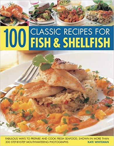 100 Classic Recipes fpr Fish & Shellfish - Online Bookshop in Nigeria | Shop Kids, health, romantic & more Books!