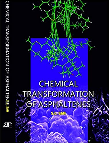Chemical Transformation of Asphaltenes - Online Bookshop in Nigeria | Shop Kids, health, romantic & more Books!