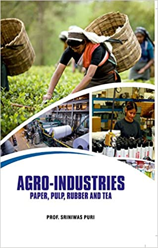 Agro-Industries: Paper, Pulp, Rubber And Tea - Online Bookshop in Nigeria | Shop Kids, health, romantic & more Books!