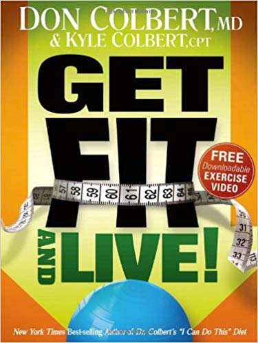 Get Fit and Live!: The simple fitness program that can help you lose weight, build muscle, and live longer - Online Bookshop in Nigeria | Shop Kids, health, romantic & more Books!