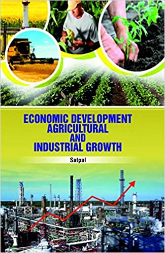 Economic Development Agricultural And Industrial Growth  - Online Bookshop in Nigeria | Shop Kids, health, romantic & more Books!