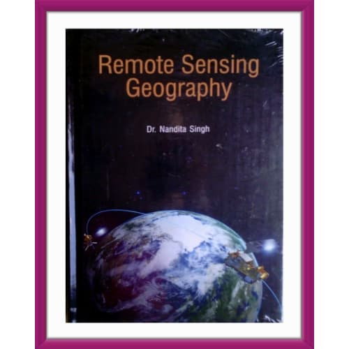 Remote Sensing Geography - Online Bookshop in Nigeria | Shop Kids, health, romantic & more Books!