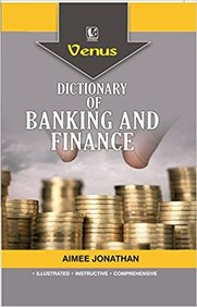 Dictionary Of Banking And Finance - Online Bookshop in Nigeria | Shop Kids, health, romantic & more Books!