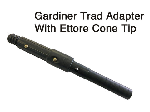 Gardiner Trad Adapter With Ettore Cone Tip