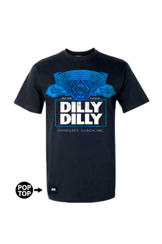 425e1a5eb835a Dark Blue Dilly Dilly | Limited Edition Bud Light Pop Top Tee
