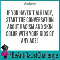 Be Anti Racist Talk about racism
