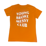 """Messy Club"" shirt in Radioactive"