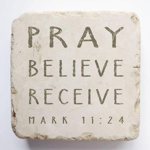 Small Scripture Stone | Mark 11:24