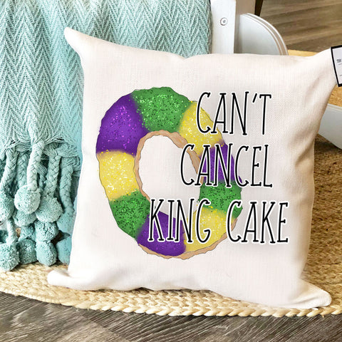 Can't Cancel King Cake | Pillow